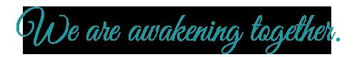 awakening-together